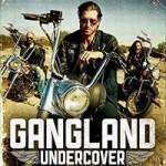 ganglandundercover2